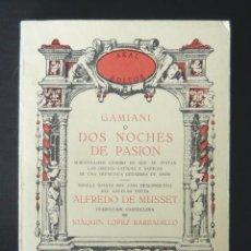 Libros antiguos: (EROTISMO-LITERATURA ERÓTICA) - ALFREDO DE MUSSET: GAMIANI O DOS NOCHES DE PASIÓN - AKAL, 1978. Lote 85167456