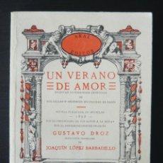 Libros antiguos: (EROTISMO-LITERATURA ERÓTICA) - GUSTAVO DROZ: UN VERANO DE AMOR. INGENUAS CONFIDENCIAS LIBERTINAS . Lote 85167636