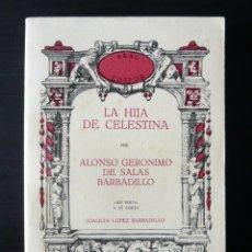 Libros antiguos: (EROTISMO-LITERATURA ERÓTICA). ALONSO GERÓNIMO DE SALAS BARBADILLO: LA HIJA DE CELESTINA. AKAL, 1978. Lote 85167840