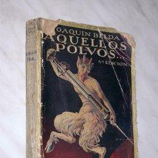 Libros antiguos: AQUELLOS POLVOS. JOAQUÍN BELDA. BIBLIOTECA HISPANIA. PORTADA DE SOLANS: FAUNO CON JERINGUILLA. HUMOR. Lote 87063364