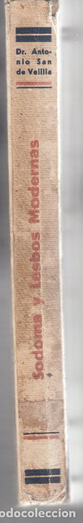 Libros antiguos: SODOMA Y LESBOS MODERNAS ANTONIO SAN VELILLA 1932 FOTOGRAFIAS ILUSTRACIONES - Foto 2 - 89638752