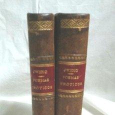Libros antiguos: LOS POEMAS ERÓTICOS DE OVIDIO AÑO 1917 COMPLETO 2 TOMOS, 352 Y 400 PAG, BUEN ESTADO. MED. 18 X 12 CM. Lote 92252345