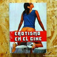 Libros antiguos: EROTISMO EN EL CINE, DE JOSÉ MARÍA CAÑAS (PRODUCCIONES EDITORIALES). Lote 92453335