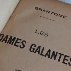 Libros antiguos: BRANTOME DAMES GALANTES FRANCÉS FINALES SIGLO XIX BUEN ESTADO PARÍS. Lote 93960855