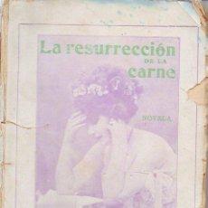 Libros antiguos: MIGUEL RIVAS : LA RESURRECCIÓN DE LA CARNE (BAEZA, 1913). Lote 95211151