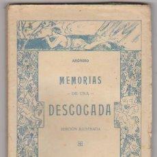 Libros antiguos: MEMORIAS DE UNA DESCOCADA. ANÓNIMO. COLECCIÓN AFRODITA. BARCELONA 19??. RARO.... Lote 95266727