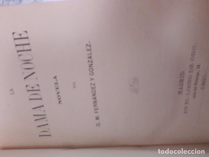Libros antiguos: M. FERNÁNDEZ Y GONZÁLEZ. LA DAMA DE NOCHE EDITORIAL EN EL LIBRO DE ORO 1865 1ª EDICIÓN MADRID - Foto 3 - 95320567