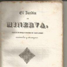 Libros antiguos: EL JARDÍN DE MINERVA COLECCIÓN DE NOVELAS BARCELONA IMPRENTA DE A.FREXAS 1848 . Lote 96785523