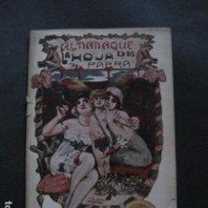 Libros antiguos: ALMANAQUE REVISTA EROTICA - HOJA DE PARRA - AÑO 1915 -VER FOTOS - (V- 11.892). Lote 97310035