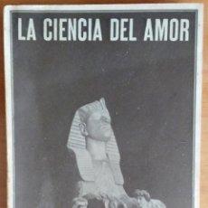 Libros antiguos: LA CIENCIA DEL AMOR – ENSAYO HISTÓRICO CRÍTICO SOBRE LA MAGIA ERÓTICA – H.RIDLEY. Lote 97522275