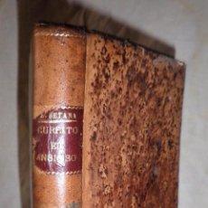 Libros antiguos: CURRITO EL ANSIOSO·NOVELA EROTICA HOMOSEXUAL - AÑO 1920 - ALVARO RETANA.MUY RARA.. Lote 98203539
