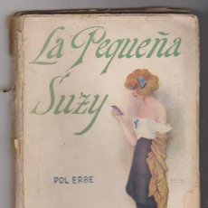 Libros antiguos: LA PEQUEÑA SUZY. POL ERBE. EDICIONEWS ESPAÑOLAS.. Lote 98768651