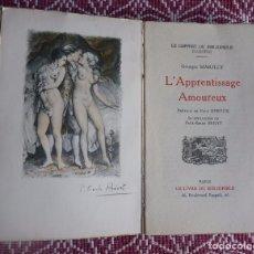 Libros antiguos: GEORGES MARILLY: L'APPRENTISSAGE AMOUREUX. LIBRO CON ILUSTRACIONES ERÓTICAS.. Lote 101004127