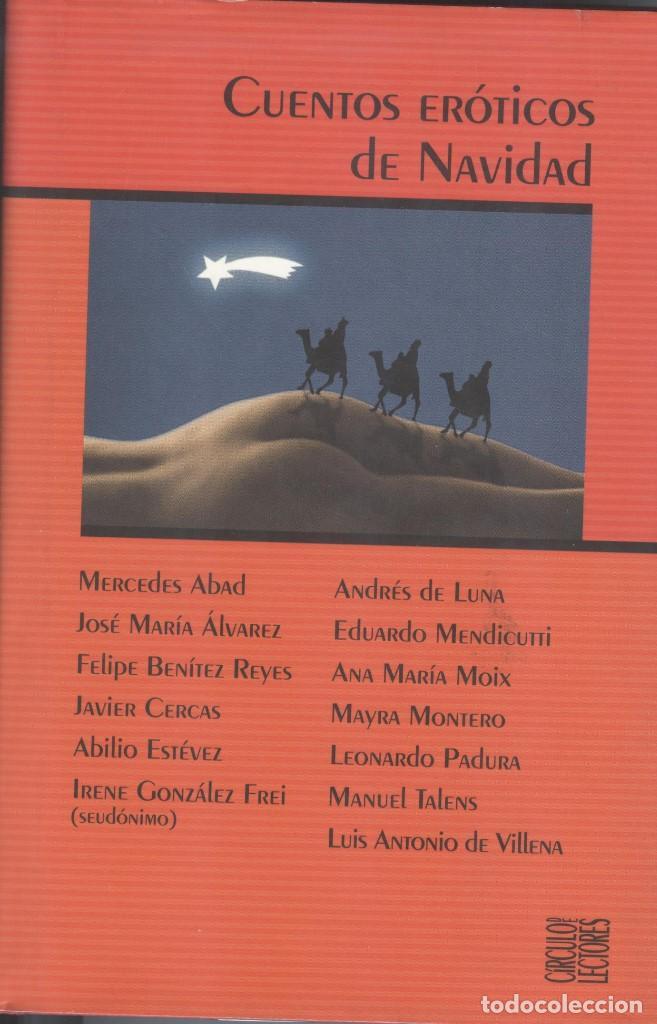 CUENTOS ERÓTICOS DE NAVIDAD DE VARIOS AUTORES (Libros antiguos (hasta 1936), raros y curiosos - Literatura - Narrativa - Erótica)