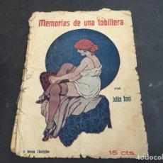 Libros antiguos: MEMORIAS DE UNA TOBILLERA. NOVELA SICALIPTICA. NOVELA EROTICA (COIB123). Lote 102094371