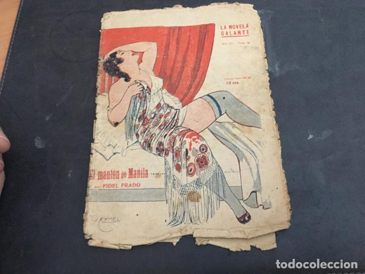 EL MANTON DE MANILA. LA NOVELA GALANTE Nº 127 ?. NOVELA EROTICA (COIB123) (Libros antiguos (hasta 1936), raros y curiosos - Literatura - Narrativa - Erótica)