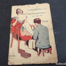 Libros antiguos: EL PEDICURO. LA NOVELA GALANTE Nº 105. NOVELA EROTICA (COIB123). Lote 102094795