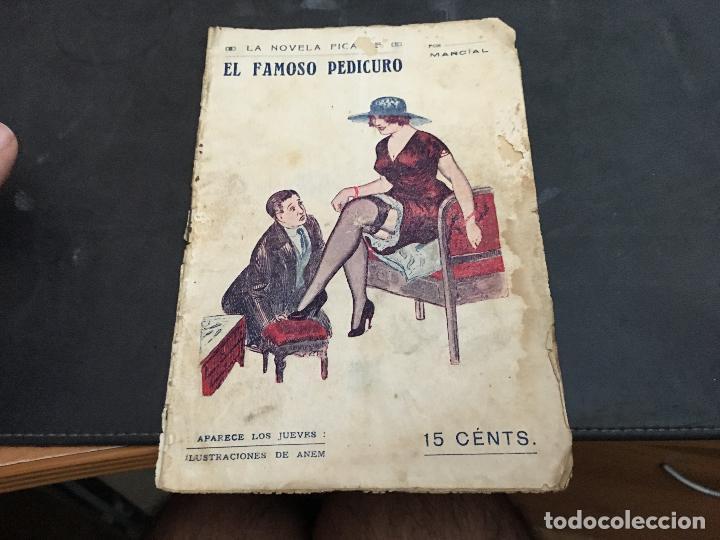 EL FAMOSO PEDICURO. LA NOVELA PICANTE. NOVELA EROTICA (COIB123) (Libros antiguos (hasta 1936), raros y curiosos - Literatura - Narrativa - Erótica)