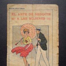 Libros antiguos: EL ARTE DE SEDUCIR A LAS MUJERES. Lote 103373255
