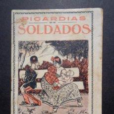 Libros antiguos: PICARDIAS DE SOLDADOS - LITERATURA EROTICA - CHISTES VERDES. Lote 103373683