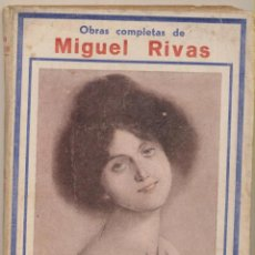 Libros antiguos: LAS PROFESIONALES DEL AMOR (LA BELLA FERRONNIERE) OBRAS COMPLETAS DE MIGUEL RIVAS, 1ª EDICIÓN 1932.. Lote 103626703