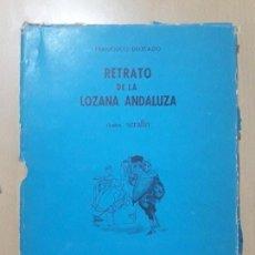 Libros antiguos: RETRATO DE LA LOZANA ANDALUZA-FRANCISCO DELICADO 1967. Lote 103792887