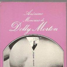 Libros antiguos: MEMORIAS DE DOLLY MORTON - ANÓNIMO - LA SONRISA VERTICAL / TUSQUETS. Lote 103826295