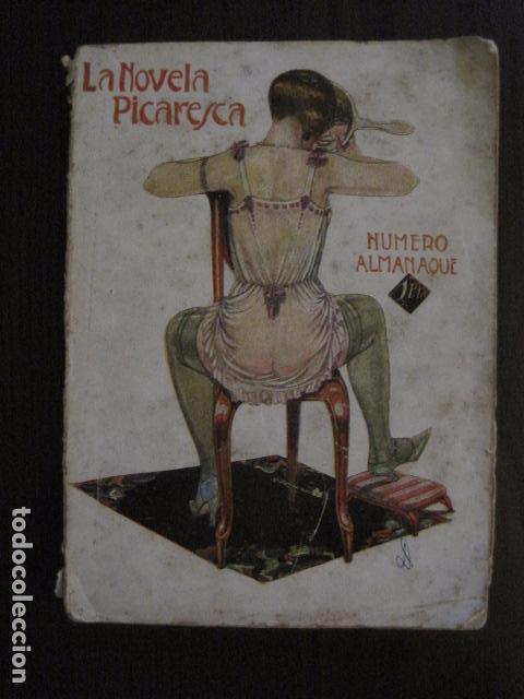 ALMANAQUE LA NOVELA PICARESCA - AÑO 1927 - EROTICA·MUY ILUSTRADO.-VER FOTOS -(V-12.702) (Libros antiguos (hasta 1936), raros y curiosos - Literatura - Narrativa - Erótica)