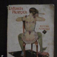 Libros antiguos: ALMANAQUE LA NOVELA PICARESCA - AÑO 1927 - EROTICA·MUY ILUSTRADO.-VER FOTOS -(V-12.702). Lote 104067043