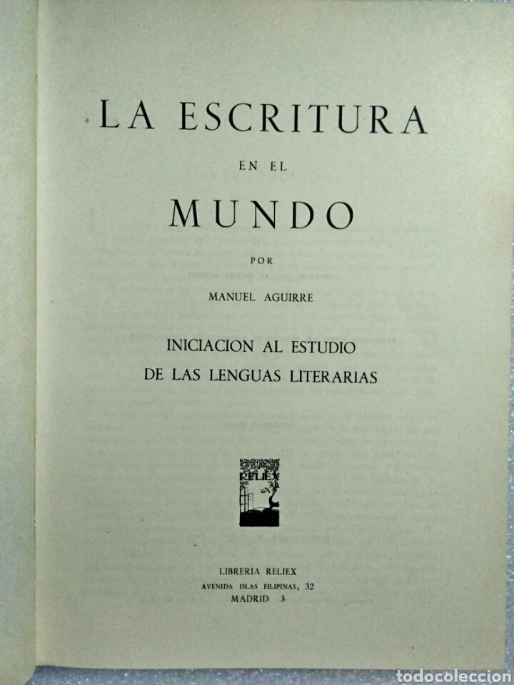 Libros antiguos: LA ESCRITURA EN EL MUNDO. MANUEL AGUIRRE. MADRID 1961. Primera edición. Firmado por el autor - Foto 4 - 107122964