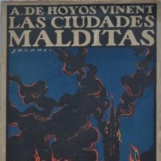 Libros antiguos: HOYOS Y VINENT : LAS CIUDADES MALDITAS. CUENTOS. (1ª EDICIÓN. 1922. CUBIERTA DE SOLANS. . Lote 107764335