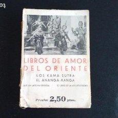 Libros antiguos: LIBROS DE AMOR DEL ORIENTE. VERSIÓN CASTELLANA DE JOSÉ BRUNO. LIBRERÍA BERGUA. 1933?. Lote 107973143