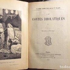 Libros antiguos: BALZAC : LES CONTES DROLATIQUES. (1902. CUENTOS DROLÁTICOS, ILUSTRADOS POR WAGREZ) (2 VOL.. Lote 108327363