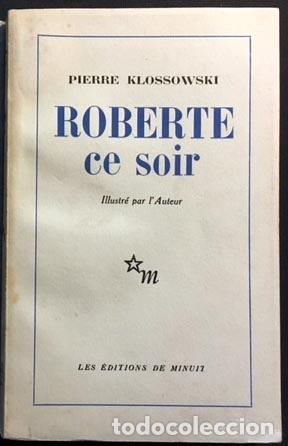 Libros antiguos: Klossowski : Roberte ce soir. (Illustré par l´Auteur. Minuit, 1959. Tirada numerada... Erótica - Foto 3 - 108379499