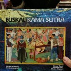 Libros antiguos: EUSKAL KAMA SUTRA ¡DESCATALOGADO!. Lote 108709559