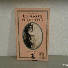 Livres anciens: LOS PLACERES DE UN GIGOLO DE ROBERT DESMOND SELECCIONES EROTICAS COL.SILENO. Lote 110393879