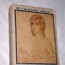 Libros antiguos: LA VIRGEN DESNUDA. EL CABALLERO AUDAZ, JOSÉ MARÍA CARRETERO. EDITORIAL MUNDO LATINO, SIN FECHA. ++++. Lote 112382199