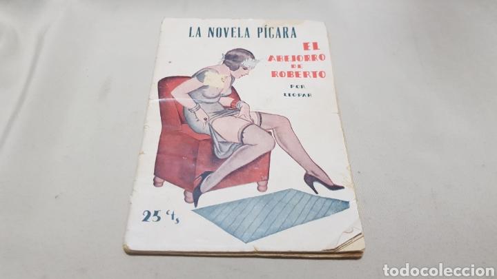 LA NOVELA PICARA . EL ABEJORRO DE ROBERTO , POR LEOPAR . 25 CTS . NUMERO 68 (Libros antiguos (hasta 1936), raros y curiosos - Literatura - Narrativa - Erótica)