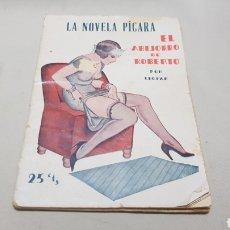 Libros antiguos: LA NOVELA PICARA . EL ABEJORRO DE ROBERTO , POR LEOPAR . 25 CTS . NUMERO 68. Lote 113032131