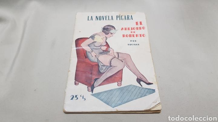 Libros antiguos: La novela picara . El abejorro de Roberto , por leopar . 25 cts . Numero 68 - Foto 2 - 113032131