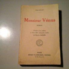 Libros antiguos: RACHILDE. MONSIEUR VÉNUS. FLAMMARION 1926. PREF: MAURICE BARRÈS. EROTISMO. VANGUARDIAS.. Lote 220897765
