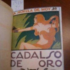 Libros antiguos: CARRERE: CADALSO DE ORO - EL VIAJE SIN RETORNO LOS CUATRO CABALLOS - LA VENGANZA... - GALANTE . Lote 113403495
