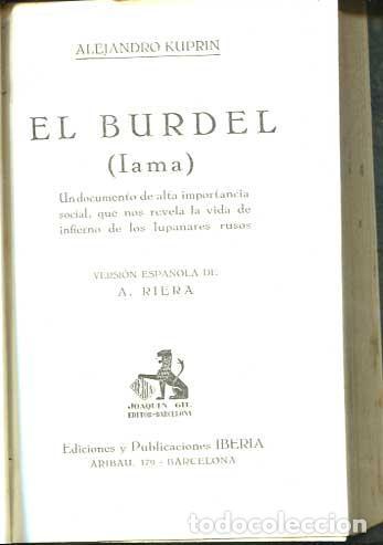 EL BURDEL (IAMA). UN DOCUMENTO DE ALTA IMPORTANCIA SOCIAL, QUE NOS REVELA LA VIDA DEL LUPANAR (Libros antiguos (hasta 1936), raros y curiosos - Literatura - Narrativa - Erótica)