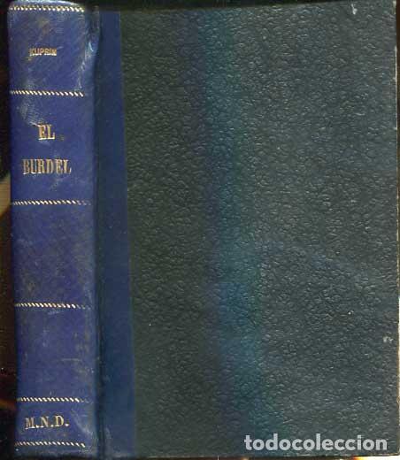 Libros antiguos: El burdel (Iama). Un documento de alta importancia social, que nos revela la vida del lupanar - Foto 2 - 113619731