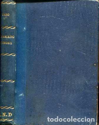 Libros antiguos: Demasiado hermosa - La maldita Carne - Erotica - Galante - - Foto 8 - 113620371