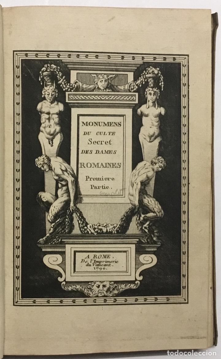 Libros antiguos: MONUMENS DU CULTE SECRET DES DAMES ROMAINES, D'APRÈS UNE SUITE DE PIERRE GRAVÉES SOUS LEUR REGNE. - - Foto 2 - 114799446