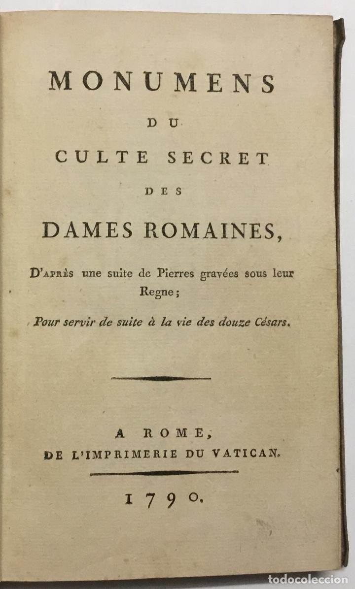 Libros antiguos: MONUMENS DU CULTE SECRET DES DAMES ROMAINES, D'APRÈS UNE SUITE DE PIERRE GRAVÉES SOUS LEUR REGNE. - - Foto 3 - 114799446