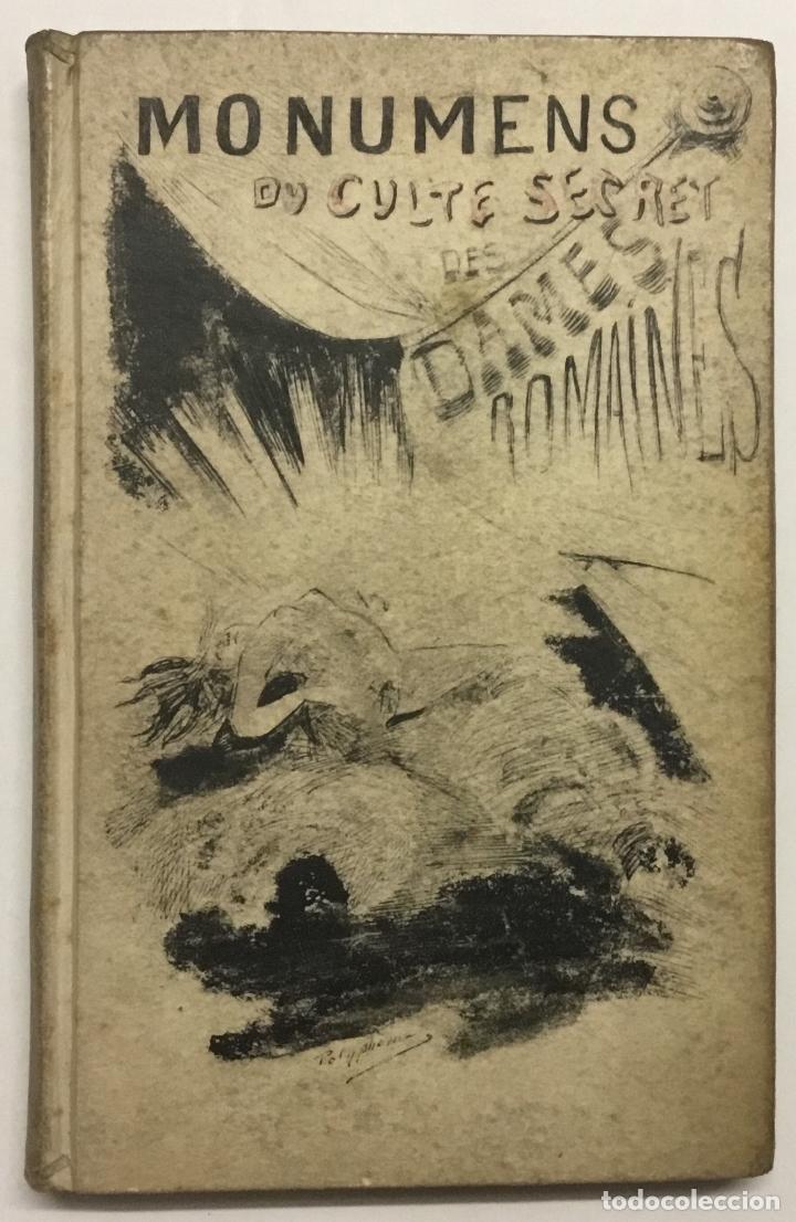 MONUMENS DU CULTE SECRET DES DAMES ROMAINES, D'APRÈS UNE SUITE DE PIERRE GRAVÉES SOUS LEUR REGNE. - (Libros antiguos (hasta 1936), raros y curiosos - Literatura - Narrativa - Erótica)