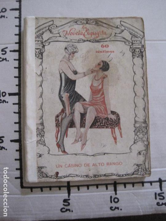 Libros antiguos: LA NOVELA EXQUISITA- UN CASINO DE ALTO RANGO - NUM 80 -VER FOTOS - (V-14.031) - Foto 6 - 116463099
