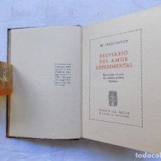 Libros antiguos: LIBRERIA GHOTICA. BREVIARIO DEL AMOR EXPERIMENTAL.1935. BELLA EDICION CON GRABADOS. 1ª EDICION.. Lote 116778415